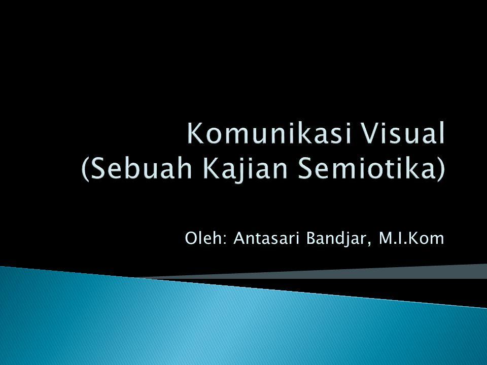 Oleh: Antasari Bandjar, M.I.Kom