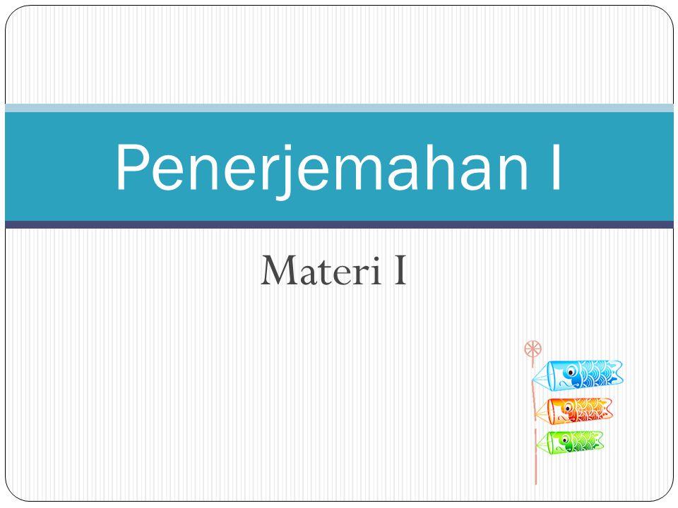 Materi I Penerjemahan I