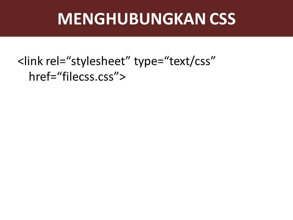 MENGHUBUNGKAN CSS