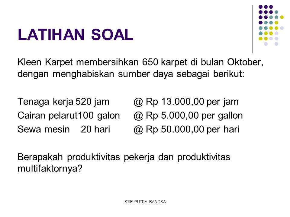LATIHAN SOAL Kleen Karpet membersihkan 650 karpet di bulan Oktober, dengan menghabiskan sumber daya sebagai berikut: Tenaga kerja520 jam @ Rp 13.000,0