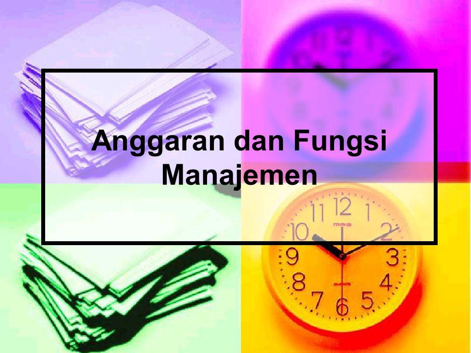 Fungsi Manajemen Planning Controlling Organizing Actuating Budget