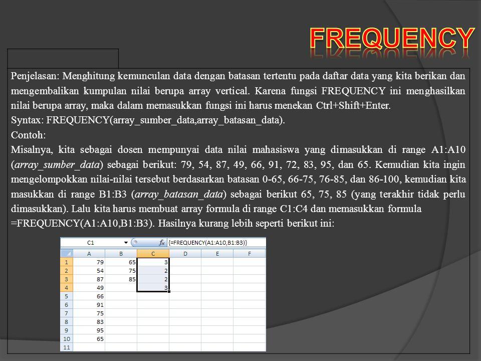 Mengolah Data Angka Dengan Pehitungan Statistik (Part I : Median, Mode, Max, Min, Count) 7.