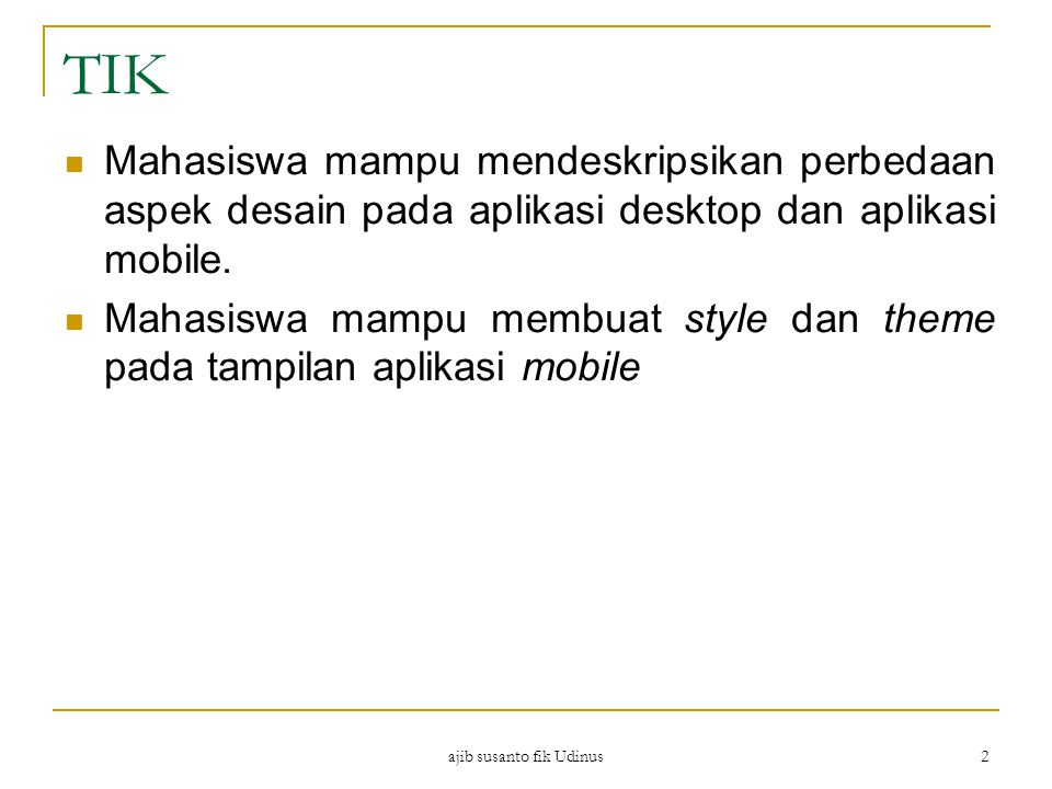 Create Style ajib susanto fik Udinus 13 Implementasi di layout Hasil text warna hijau