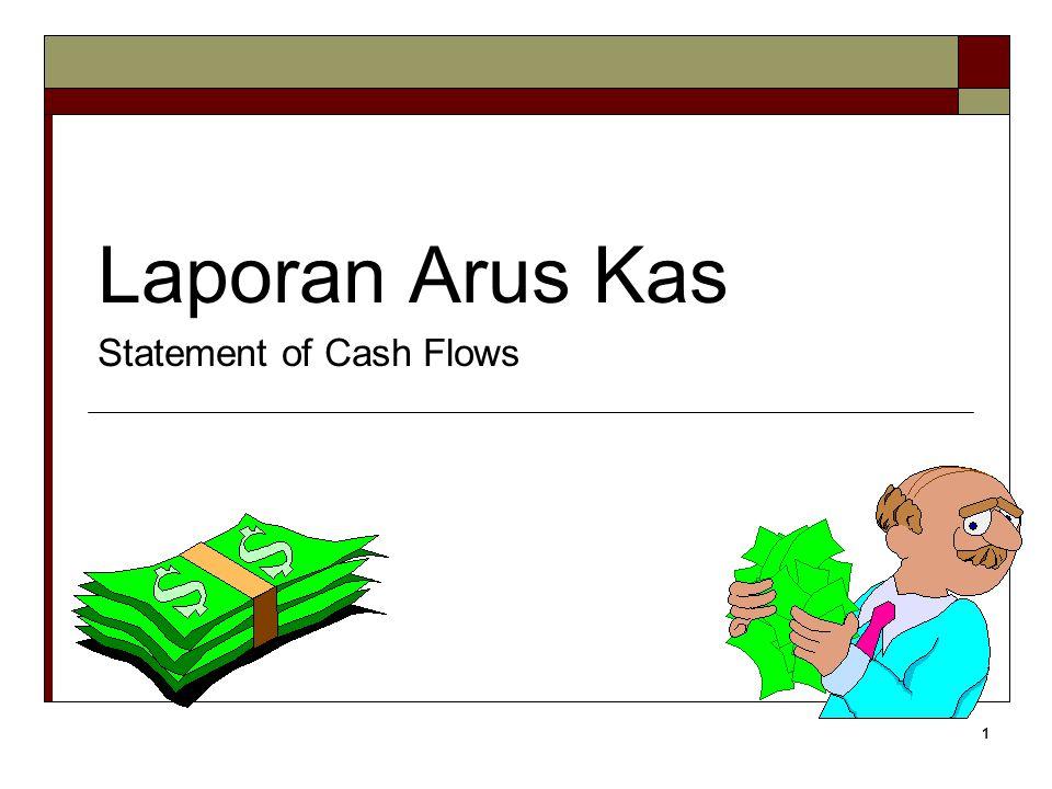 2 The Statement of Cash Flows (SCF)...