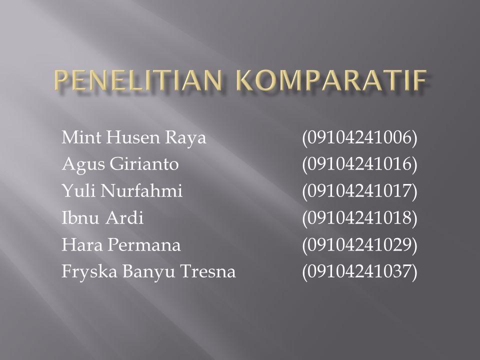 Mint Husen Raya (09104241006) Agus Girianto (09104241016) Yuli Nurfahmi (09104241017) Ibnu Ardi (09104241018) Hara Permana (09104241029) Fryska Banyu