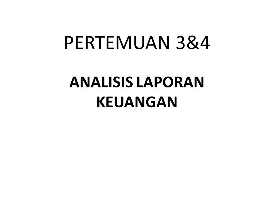 PERTEMUAN 3&4 ANALISIS LAPORAN KEUANGAN
