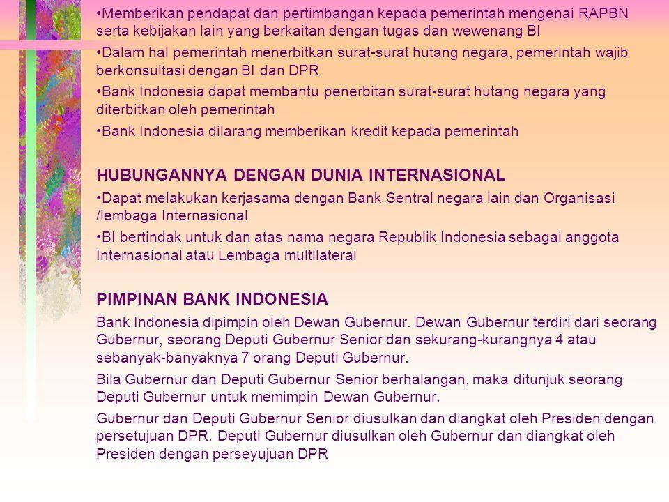 PERANAN BANK INDONESIA BANK SIRKULASI yaitu mempunyai hak tumggal untuk mengedarkan uang kertas dan uan logam sebagai alat pembayaran yang sah BANKER'S BANK yaitu Bank Indonesia berfungsi sebagai salah satu sumber dana bagi bank-bank di Indonesia untuk dapat meminta bantuan permodalan mereka.