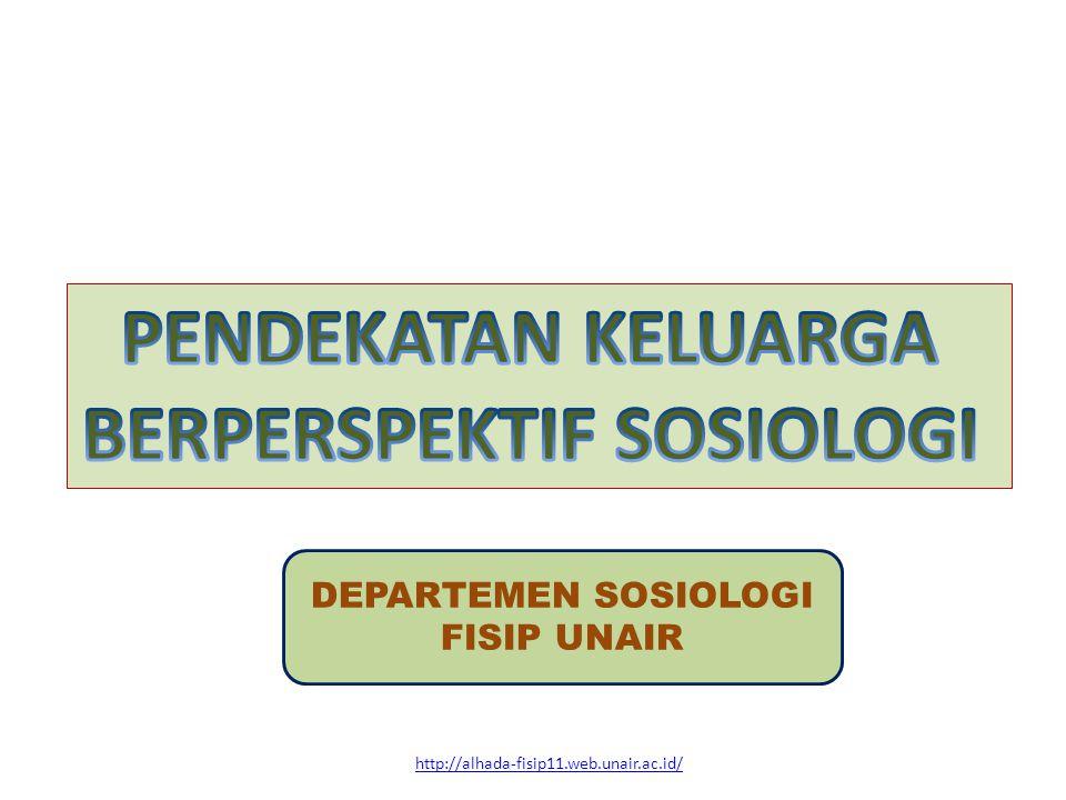 http://alhada-fisip11.web.unair.ac.id/ DEPARTEMEN SOSIOLOGI FISIP UNAIR