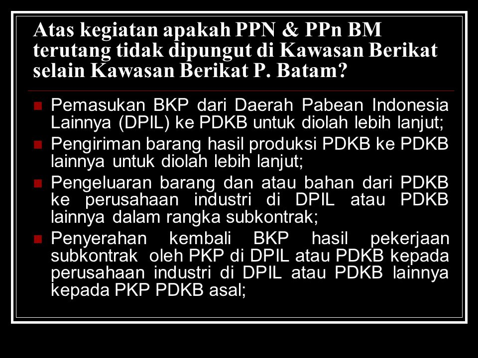 Pedagang Eceran Selain Yang Menggunakan Norma Penghitungan Penghasilan Netto PK menggunakan DPP sebesar harga jual PPN terutang sebesar 10% x harga jual PPN disetor = PK - PM PM dapat dikreditkan