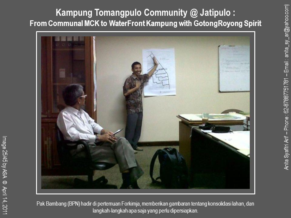 Pak Bambang (BPN) hadir di pertemuan Forkimja, memberikan gambaran tentang konsolidasi lahan, dan langkah-langkah apa saja yang perlu dipersiapkan.