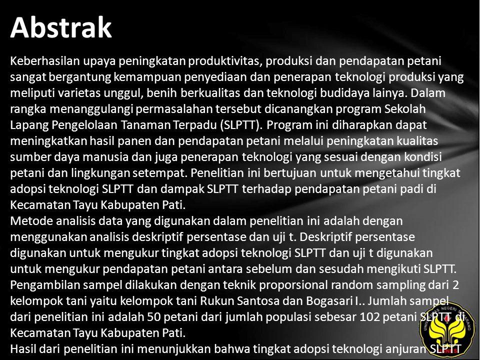 Kata Kunci SLPTT, Adopsi Teknologi, Pendapatan Petani.