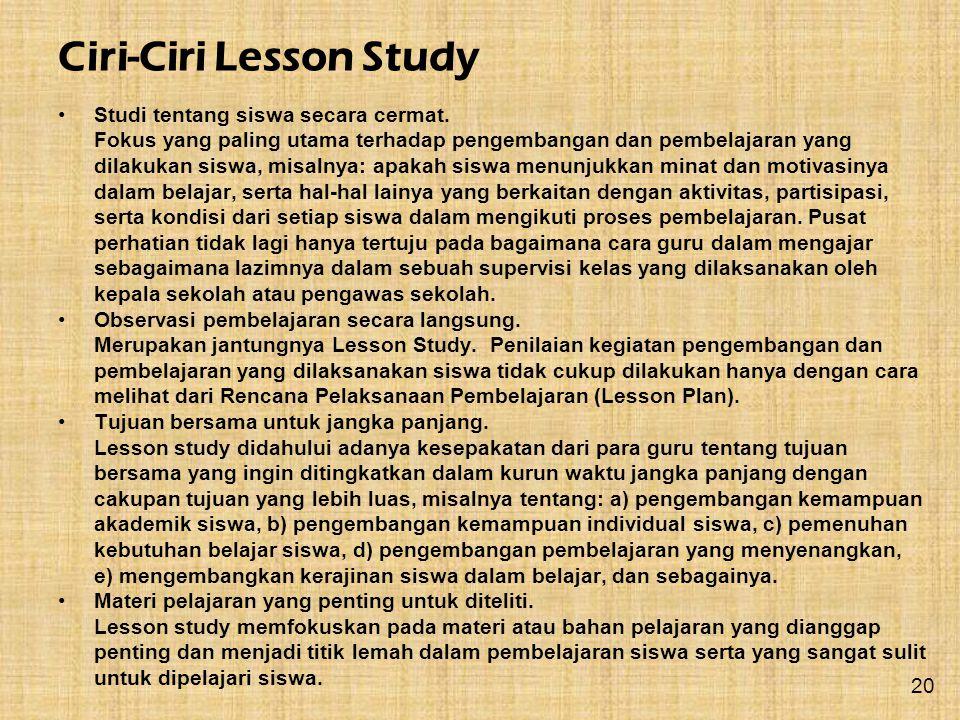Studi tentang siswa secara cermat. Fokus yang paling utama terhadap pengembangan dan pembelajaran yang dilakukan siswa, misalnya: apakah siswa menunju