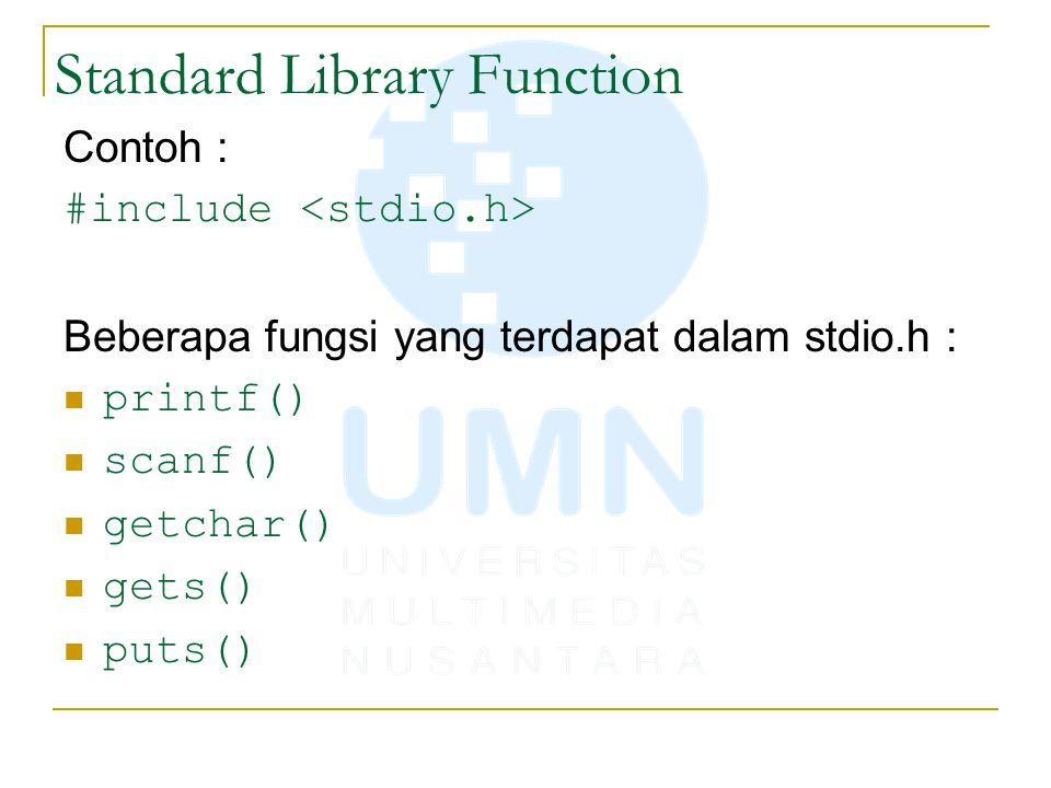 Programmer-Defined Function Dalam merancang sebuah function harus diperhatikan sbb: INPUT (data apa yang akan menjadi masukkan fungsi) PROSES (bagaimana algoritma yang akan digunakan dalam fungsi tersebut) OUTPUT (informasi apa yang akan dikembalikan oleh fungsi kepada si pemanggil) PROSES INPUT OUTPUT