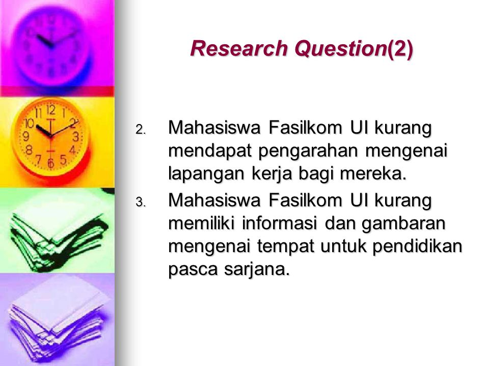 Research Question(2) 2.