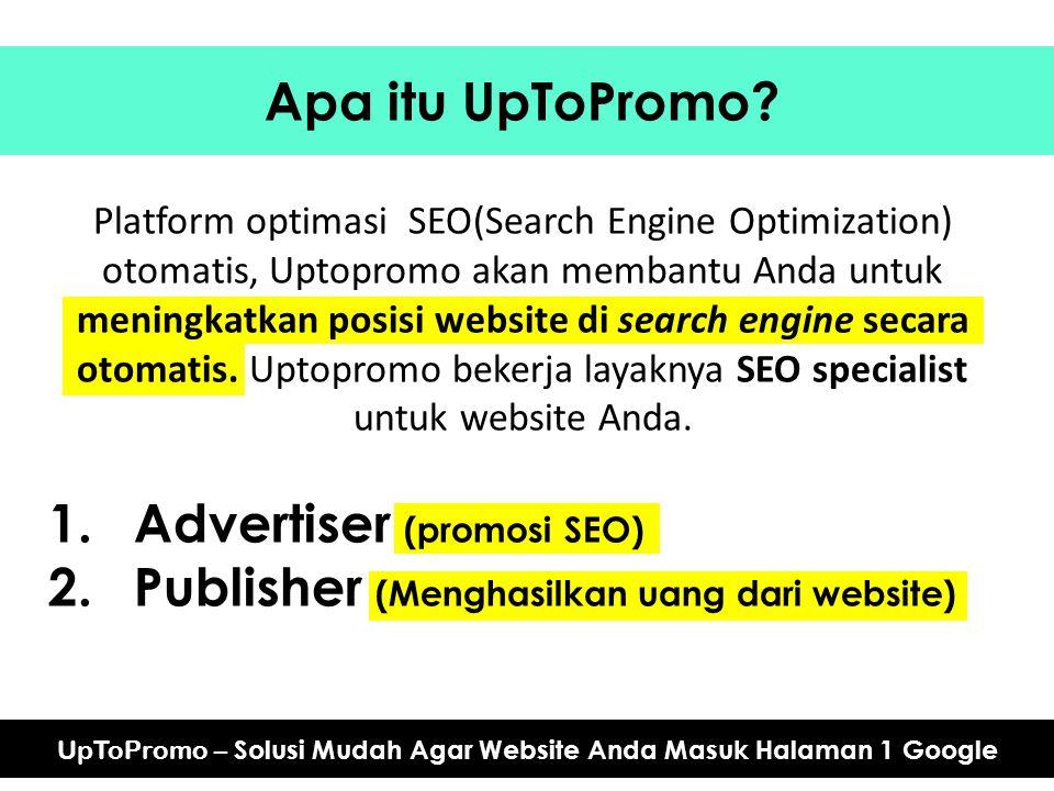 Apa itu UpToPromo? Platform optimasi SEO(Search Engine Optimization) otomatis, Uptopromo akan membantu Anda untuk meningkatkan posisi website di searc