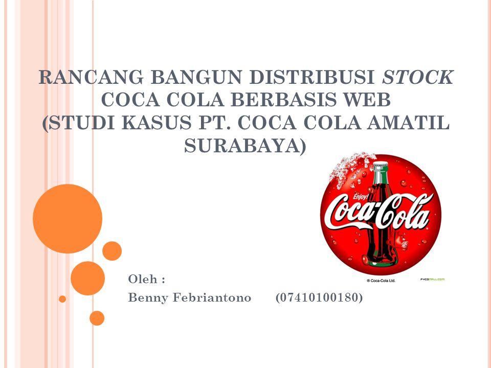 RANCANG BANGUN DISTRIBUSI STOCK COCA COLA BERBASIS WEB (STUDI KASUS PT.