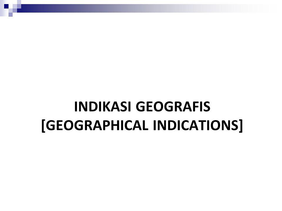 Indikasi Geografis di Indonesi a Agus Riyanto, SH, LL.M