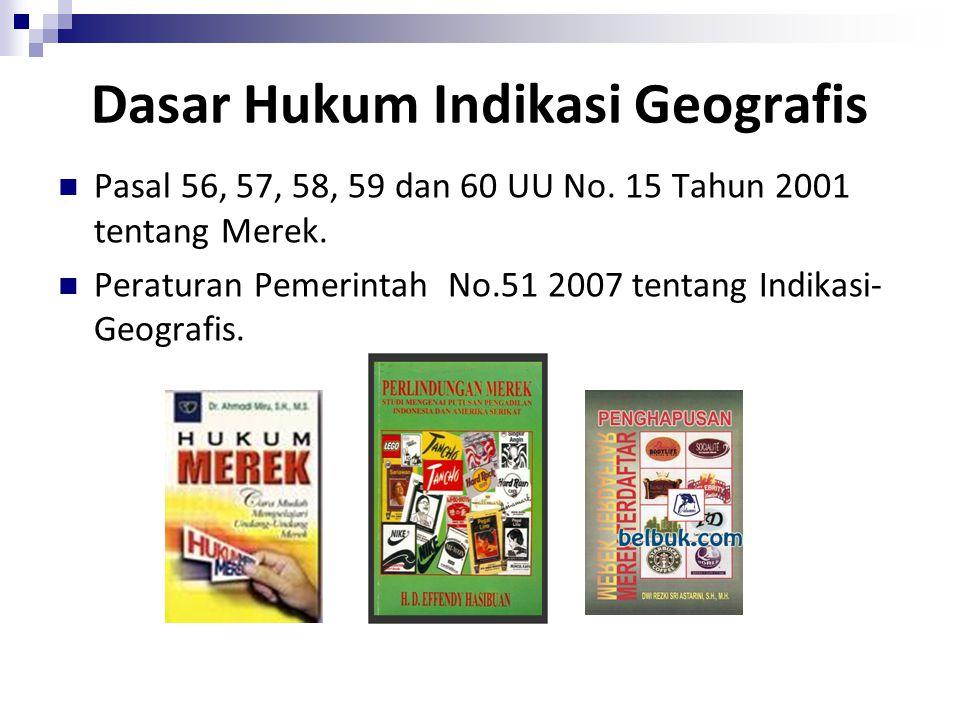 Penggunaan Indikasi Geografis Dalam prakteknya, ada kemungkinan bahwa suatu tanda yang merupakan indikasi geografis telah digunakan pula oleh pihak la