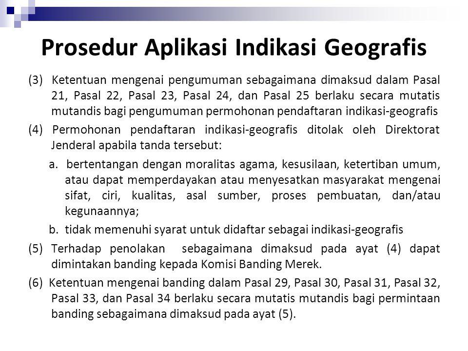 BAB VII INDIKASI-GEOGRAFIS DAN INDIKASI-ASAL Bagian Pertama Indikasi-Geografis Pasal 56 (1)Indikasi-geografis dilindungi sebagai suatu tanda yang menu