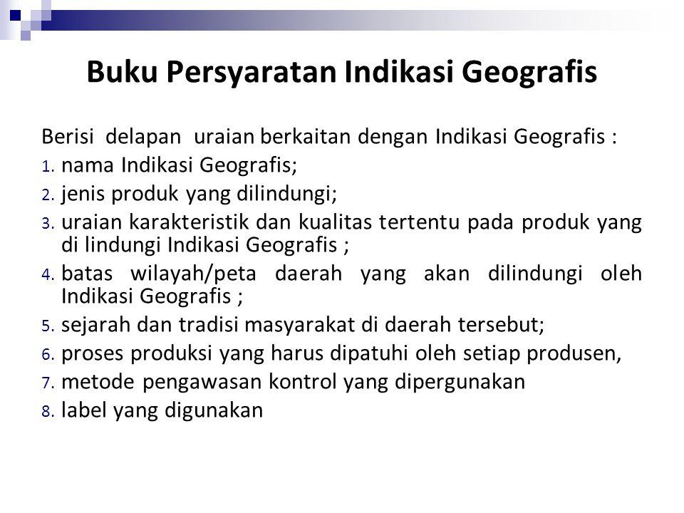 Perlindungan IG diberikan setelah DIDAFTAR : PADA ditjen HKI Dep. HUK & HAM MELIPUTI : Barang-barang hasil alam, hasil pertanian/ Barang hasil tertent