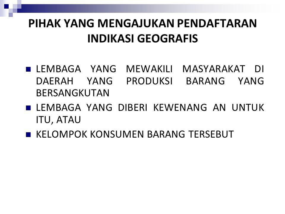 Buku Persyaratan Indikasi Geografis Berisi delapan uraian berkaitan dengan Indikasi Geografis : 1. nama Indikasi Geografis; 2. jenis produk yang dilin