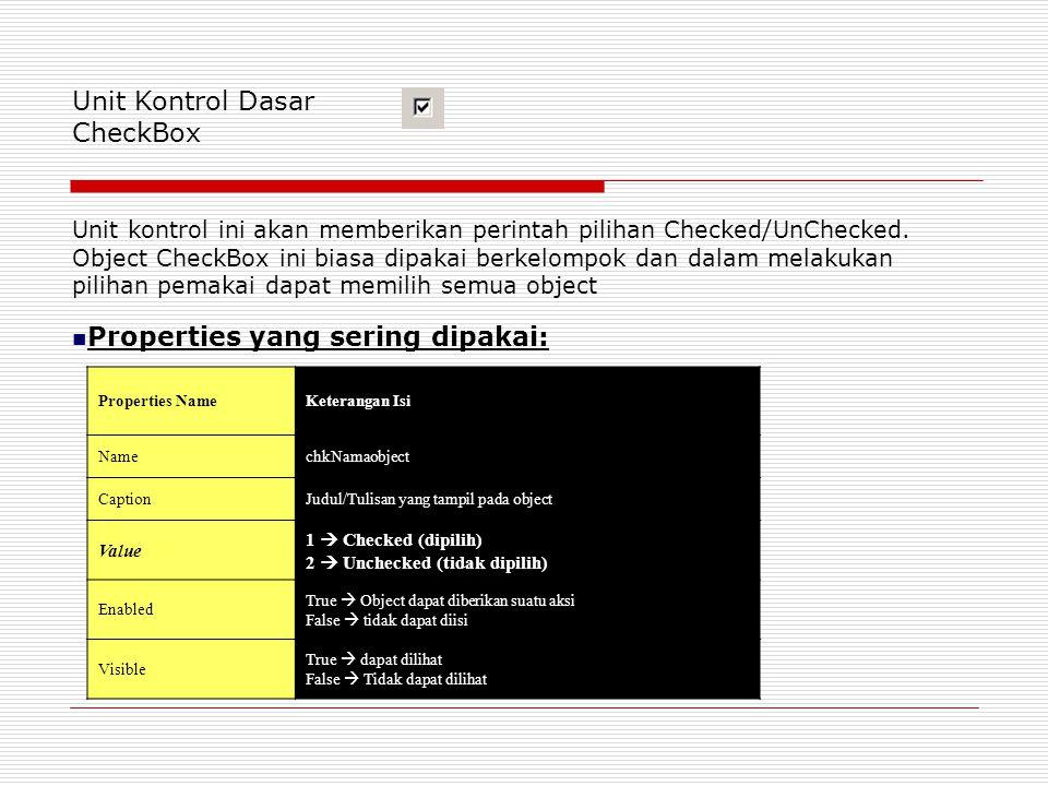 Private Sub CMDHAPUS_Click() List1.RemoveItem List1.ListIndex End Sub Private Sub CMDINPUT_Click() List1.AddItem Text1 Text1 = Clear Text1.SetFocus End Sub Private Sub CMDPINDAH_Click() List2.AddItem List1.List(List1.ListIndex) List1.RemoveItem List1.ListIndex End Sub Private Sub Form_Load() List1.AddItem Ida List1.AddItem Maya List1.AddItem Dian End Sub ListBox