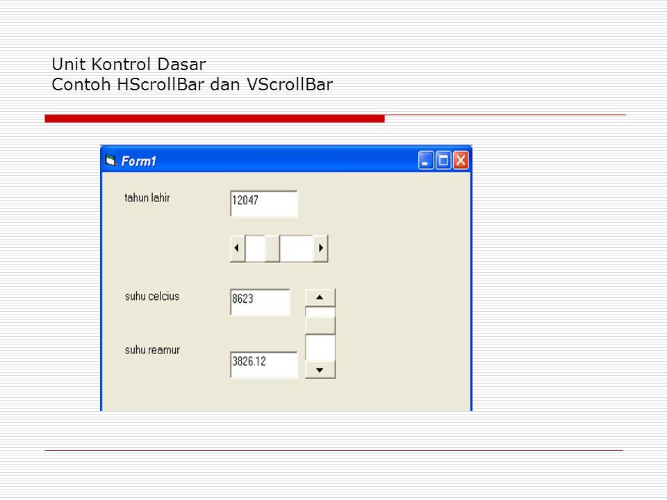 Unit Kontrol Dasar Contoh HScrollBar dan VScrollBar
