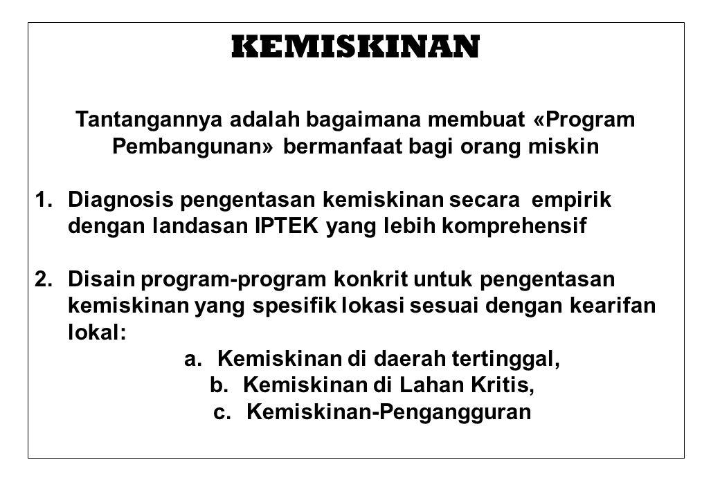 The real world problems: Problematik Kemiskinan di Jawa Timur Bio-Geo-Fisik Interdisciplinary Approach Sosial-Ekonomi Supporting rersearch method RISET TESIS Supporting science-tech.