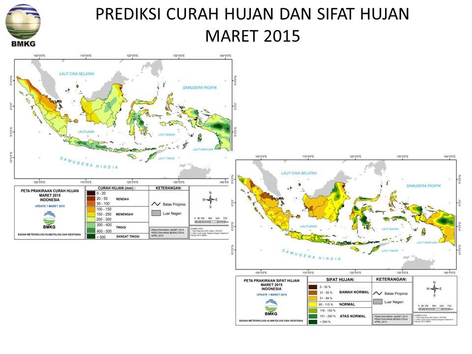PREDIKSI CURAH HUJAN DAN SIFAT HUJAN MARET 2015