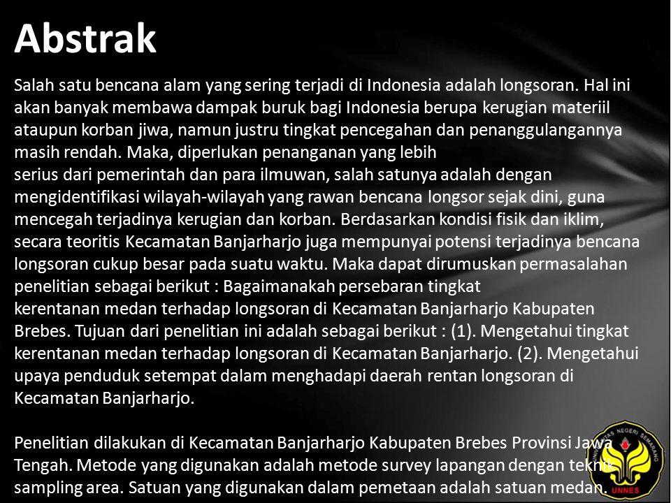 Abstrak Salah satu bencana alam yang sering terjadi di Indonesia adalah longsoran.