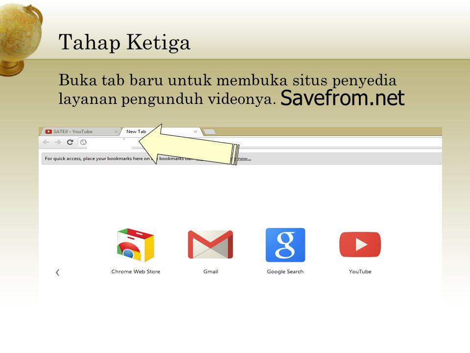 Tahap Ketiga Savefrom.net Buka tab baru untuk membuka situs penyedia layanan pengunduh videonya.