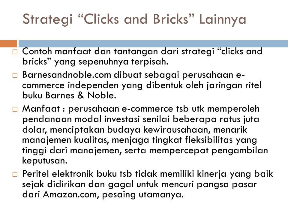 """ Contoh manfaat dan tantangan dari strategi """"clicks and bricks"""" yang sepenuhnya terpisah.  Barnesandnoble.com dibuat sebagai perusahaan e- commerce"""