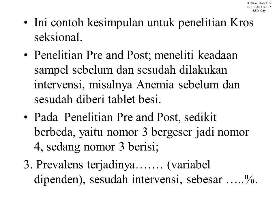 Ini contoh kesimpulan untuk penelitian Kros seksional.