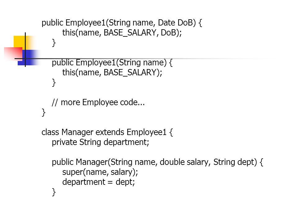 public Manager(String n, String dept) { super(n); department = dept; } public Manager(String dept) { department = dept; } Coba kompile program diatas.
