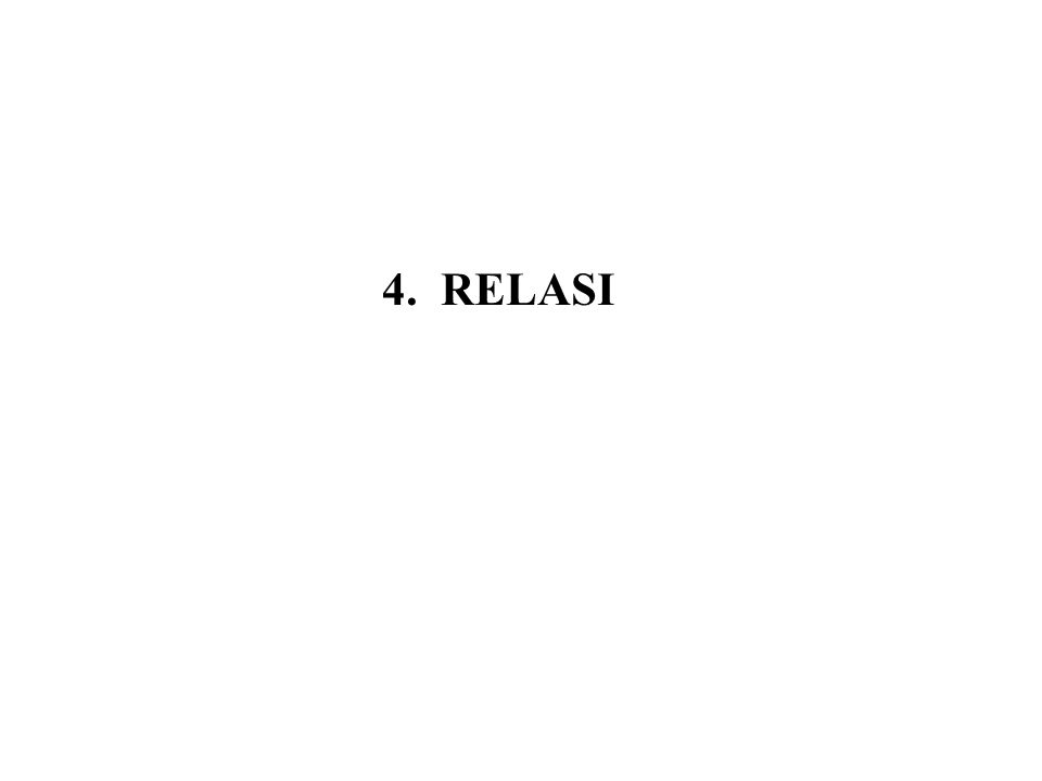 4. RELASI