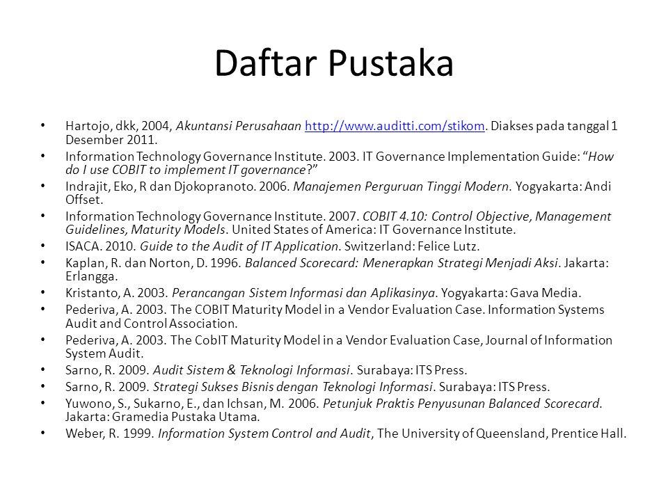 Daftar Pustaka Hartojo, dkk, 2004, Akuntansi Perusahaan http://www.auditti.com/stikom. Diakses pada tanggal 1 Desember 2011.http://www.auditti.com/sti