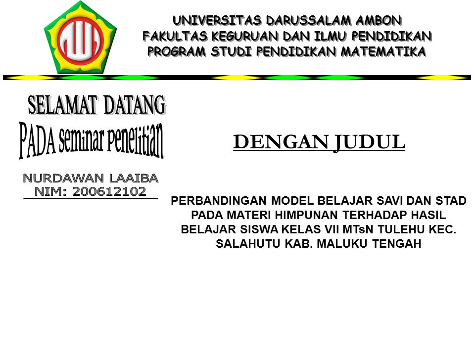 Latar Belakang Blm.Mencapai KKM Teacher Centered SAVI & STAD (blm diterapkan) Survei Pemb.