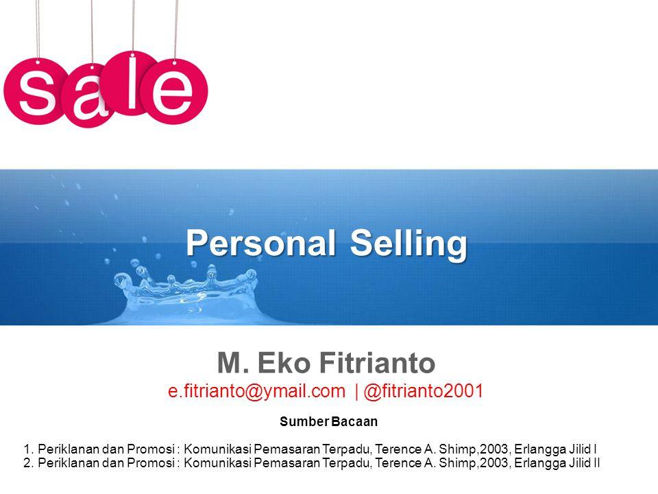 Latihan Jelaskan mengapa penjualan perorangan lebih efektif namun kurang efisien dibanding periklanan!