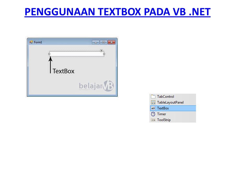 PENGGUNAAN TEXTBOX PADA VB.NET