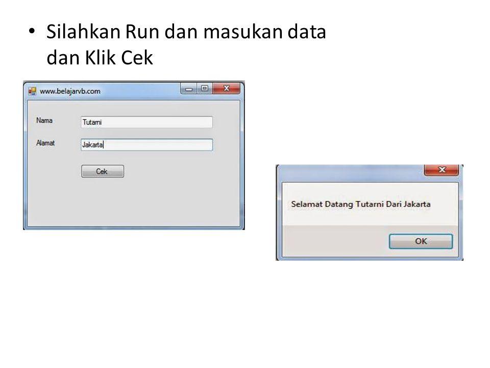 Silahkan Run dan masukan data dan Klik Cek