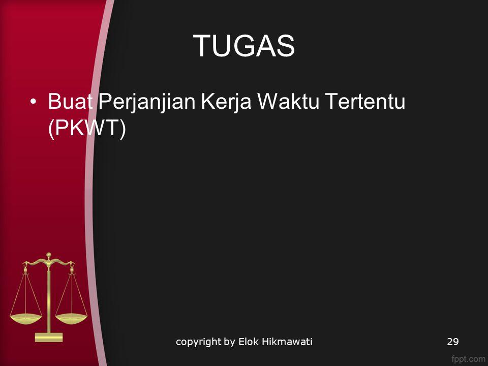 TUGAS Buat Perjanjian Kerja Waktu Tertentu (PKWT) copyright by Elok Hikmawati29