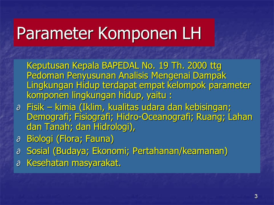 3 Parameter Komponen LH Keputusan Kepala BAPEDAL No.