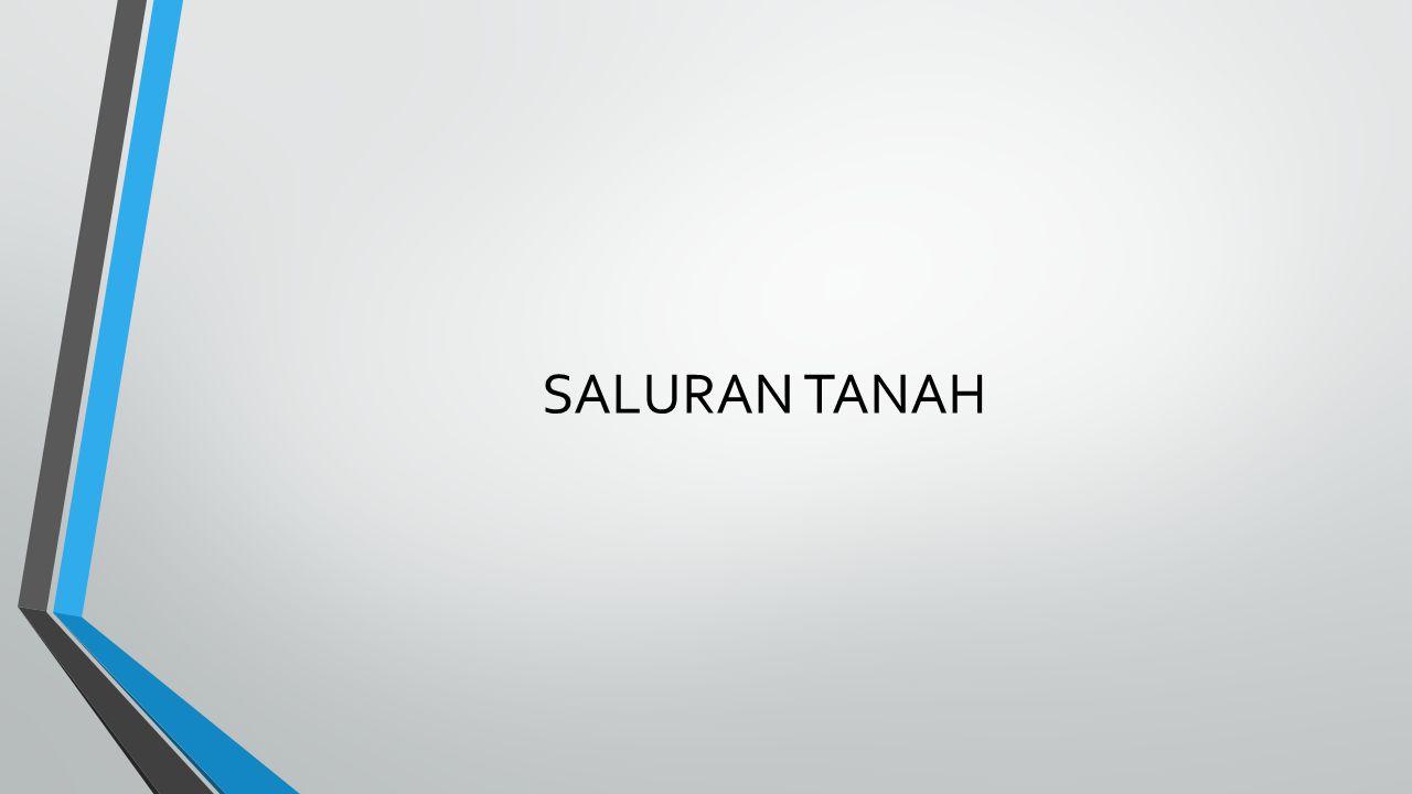 SALURAN TANAH