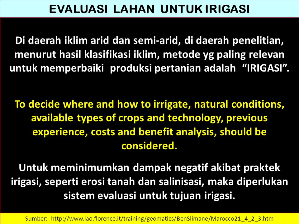 SOIL WATER RELATIONS Jadwal irigasi Some irrigation water is stored in the soil to be removed by crops and some is lost by evaporation, runoff, or seepage.