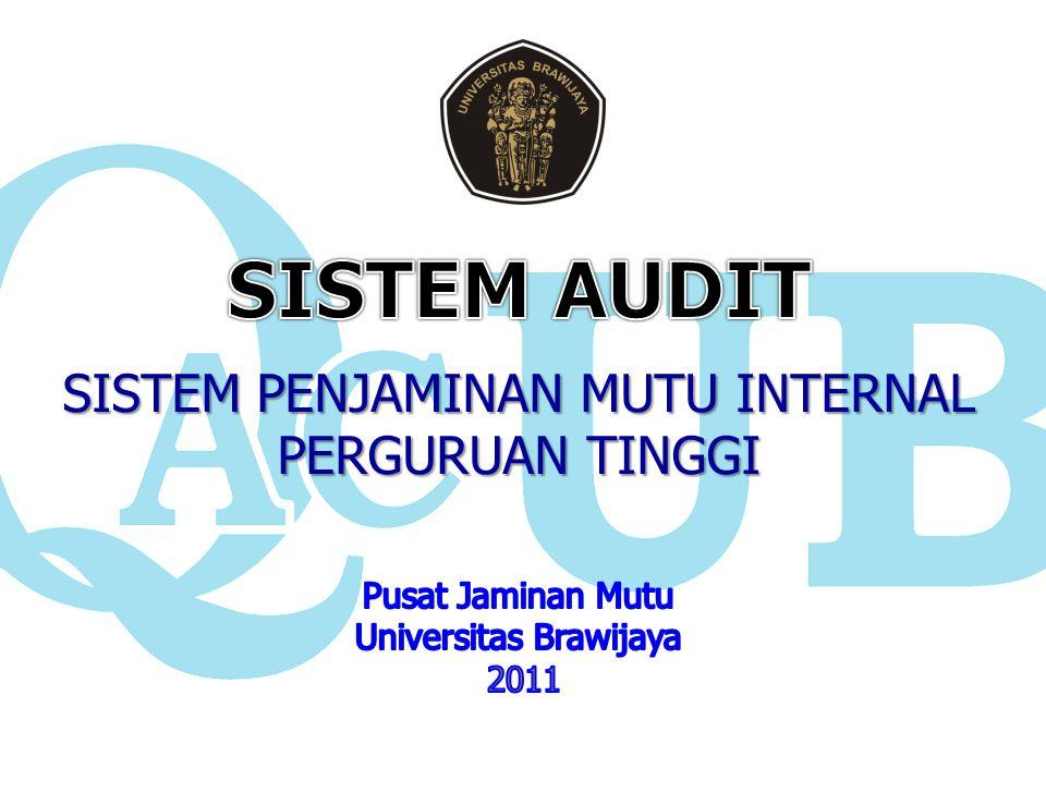 Tahap Audit Audit Sistem: Audit terhadap kecukupan organisasi penjaminan mutu dan dokumen mutu untuk memenuhi persyaratan standar sistem audit mutu.