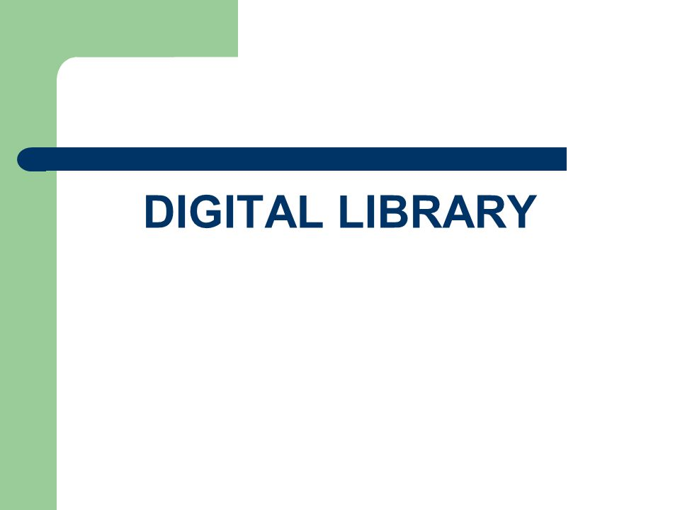 DIGITAL LIBRARY