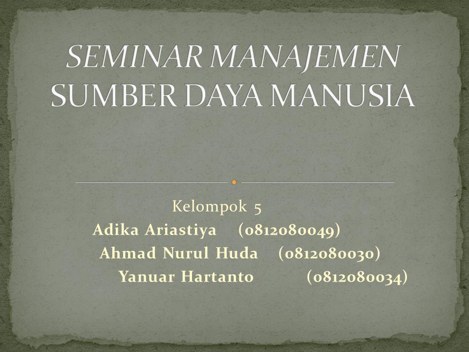 Kelompok 5 Adika Ariastiya (0812080049) Ahmad Nurul Huda (0812080030) Yanuar Hartanto(0812080034)