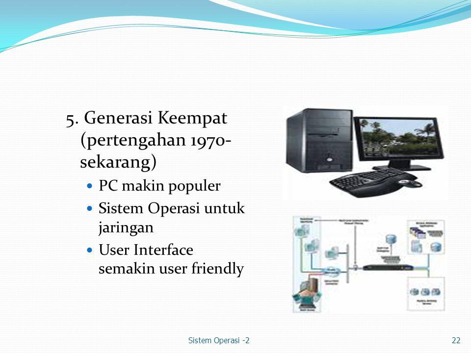 Sistem Operasi -222 5.