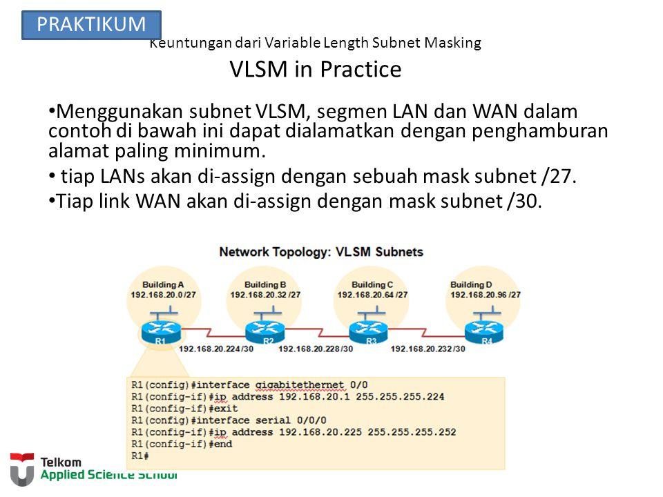 Keuntungan dari Variable Length Subnet Masking Chart VLSM PRAKTIKUM