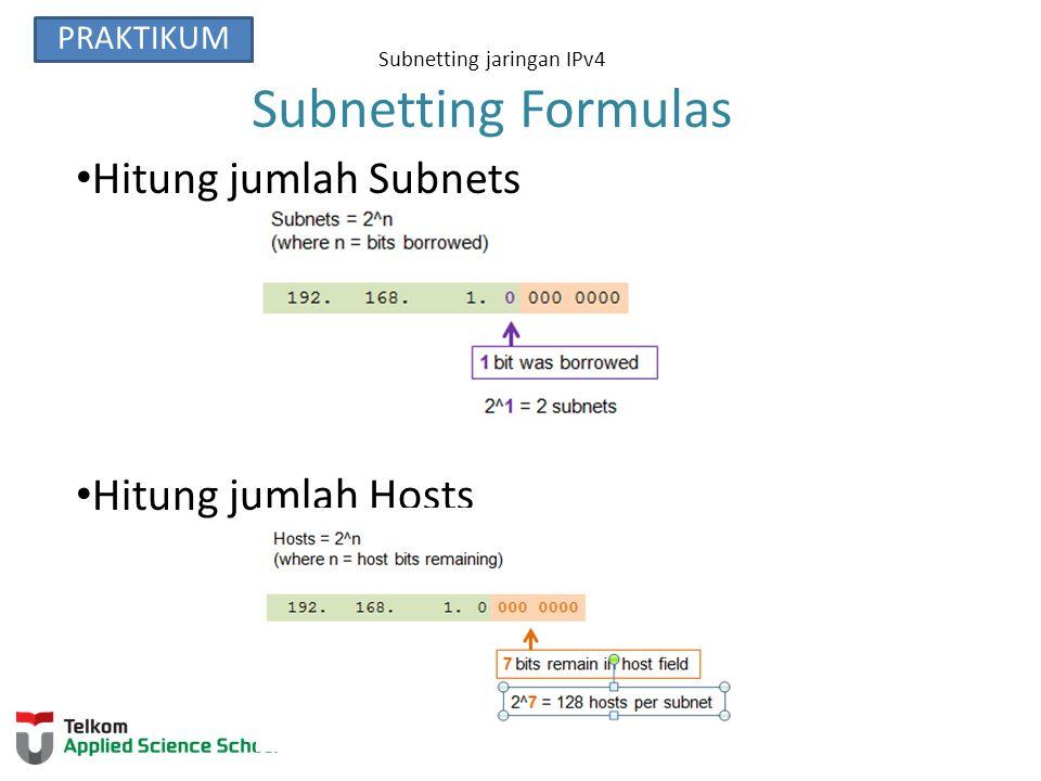 Subnetting jaringan IPv4 Creating 4 Subnets Pinjam 2 bits untuk membuat 4 subnets.